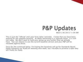P&P Updates