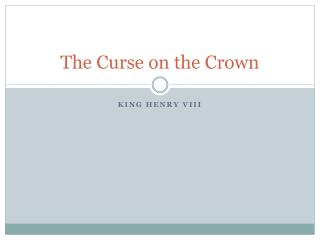 The Curse on the Crown