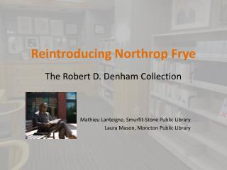 Reintroducing Northrop Frye