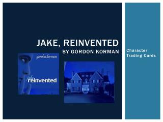 Jake, Reinvented by  gordon Korman