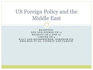 US Foreign Policy and the Middle East