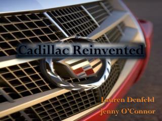 Cadillac Reinvented