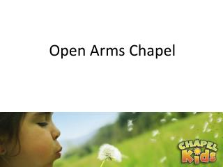Open Arms Chapel