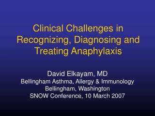 Clinical Challenges in Recognizing, Diagnosing and Treating Anaphylaxis