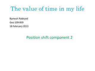 The value of time in my life