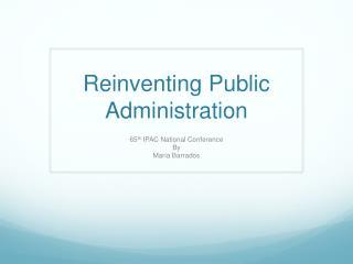 Reinventing Public Administration