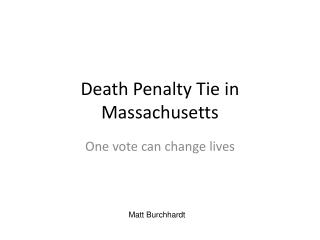 Death Penalty Tie in Massachusetts