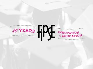 FIPSE -40 Years of Innovation