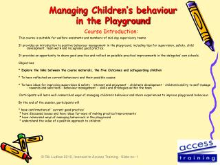 Managing Children's behaviour in the Playground