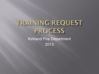 TRAINING REQUEST PROCESS