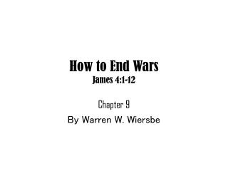 How to End Wars James 4:1-12