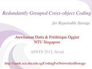Redundantly Grouped Cross-object Coding