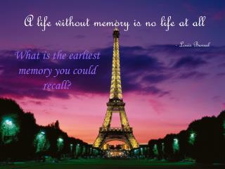 A life without memory is no life at all