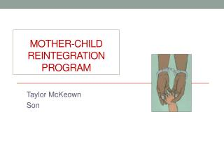 Mother-Child Reintegration Program