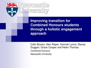 Improving transition for Combined Honours students through a holistic engagement approach