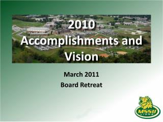 2010  Accomplishments  and Vision