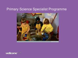 Primary Science Specialist Programme