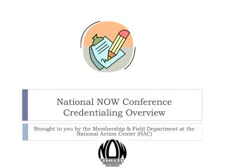 National NOW Conference Credentialing Overview
