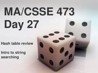 MA/CSSE 473 Day 27