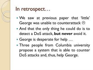 In retrospect…