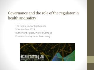 Governance and the role of the regulator in health and safety