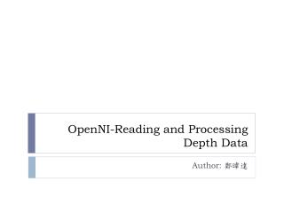 OpenNI -Reading and Processing Depth Data