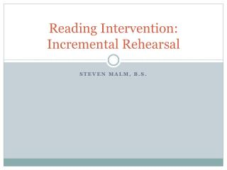 Reading Intervention: Incremental Rehearsal