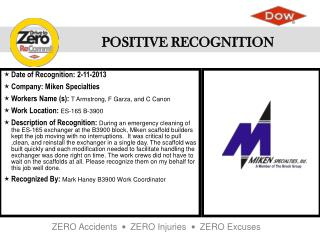 Date of Recognition :  2-11-2013 Company : Miken Specialties