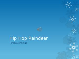 Hip Hop Reindeer