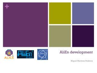 AliEn  development