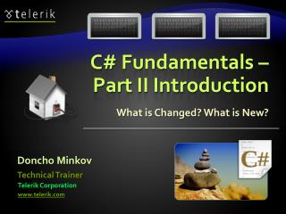 C#  Fundamentals  – Part II Introduction
