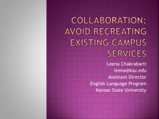 Collaboration: Avoid Recreating Existing Campus Services