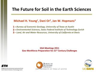 The  Future  for  Soil  in the Earth  Sciences