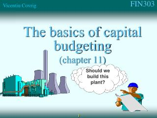 The basics of capital budgeting (chapter 11)