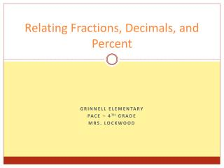 Relating Fractions, Decimals, and Percent