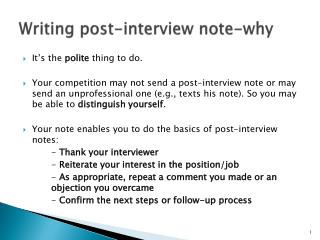 Writing post-interview  note-why