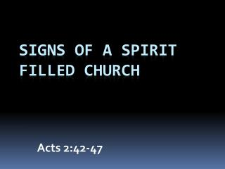 Signs of a Spirit Filled Church