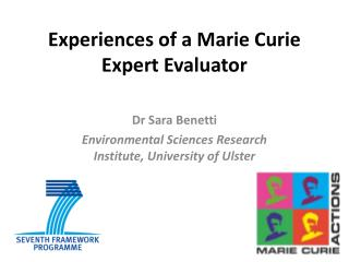 Experiences of a Marie  Curie  Expert Evaluator