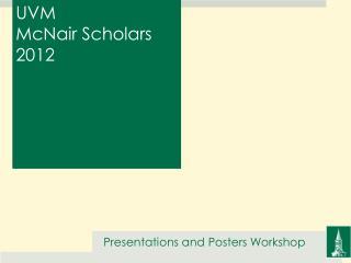 UVM  McNair Scholars 2012