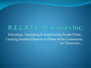 R.E.L.A.T.E. Ministries Inc.