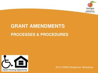 GRANT AMENDMENTS