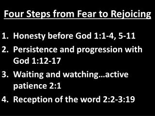 Four Steps from Fear to  R ejoicing