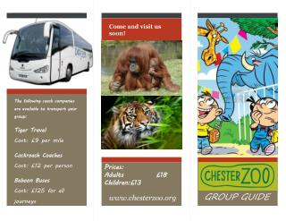 The following coach companies are available to transport your group: Tiger Travel