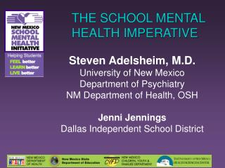 THE SCHOOL MENTAL HEALTH IMPERATIVE