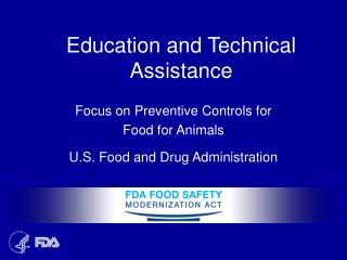 Education and Technical Assistance
