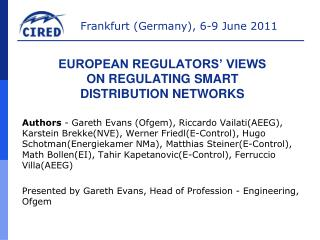 European regulators' views  on regulating smart  distribution networks