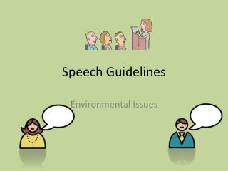 Speech Guidelines