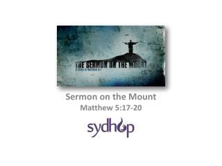 Sermon on the Mount Matthew 5:17-20
