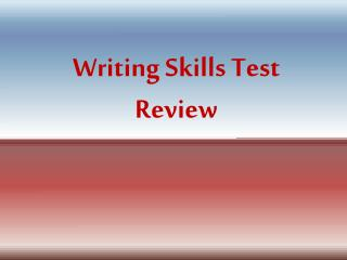 Writing Skills Test Review