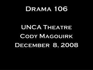 Drama 106
